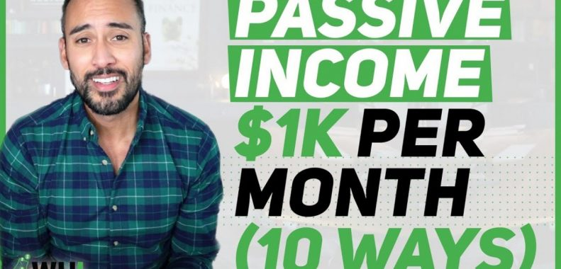 Passive Income Ideas 💡: 10 Ways I Make $1,000 Per Month