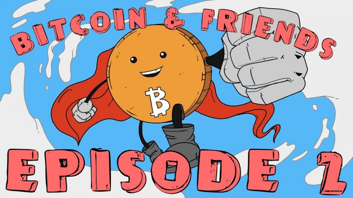 Bitcoin and Friends   Episode 2
